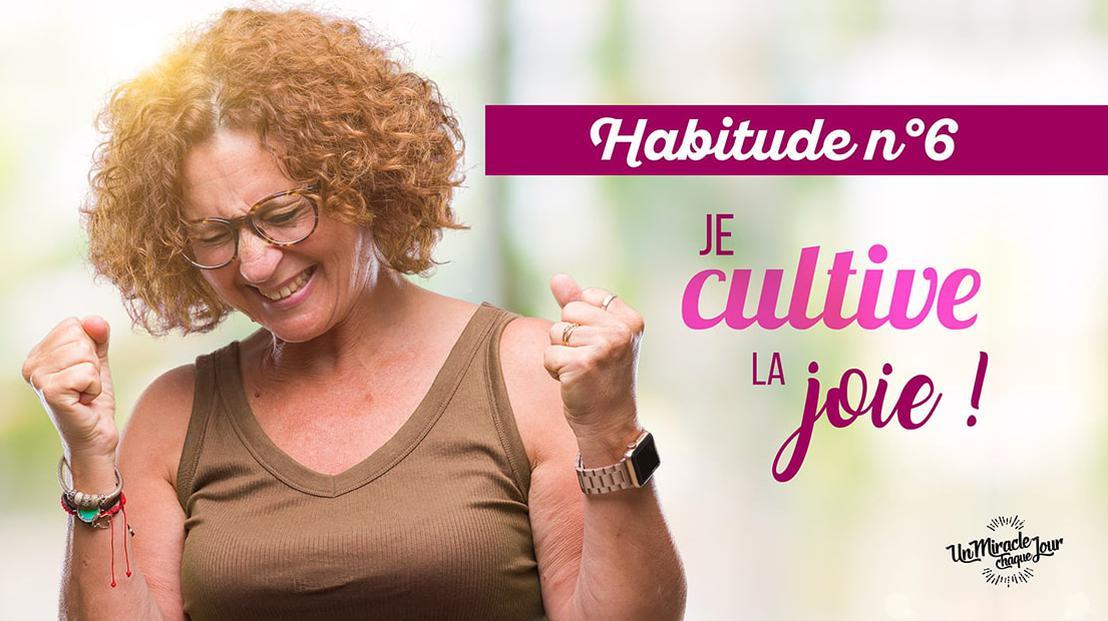 😁 Cultivez la joie, Mon ami(e) !