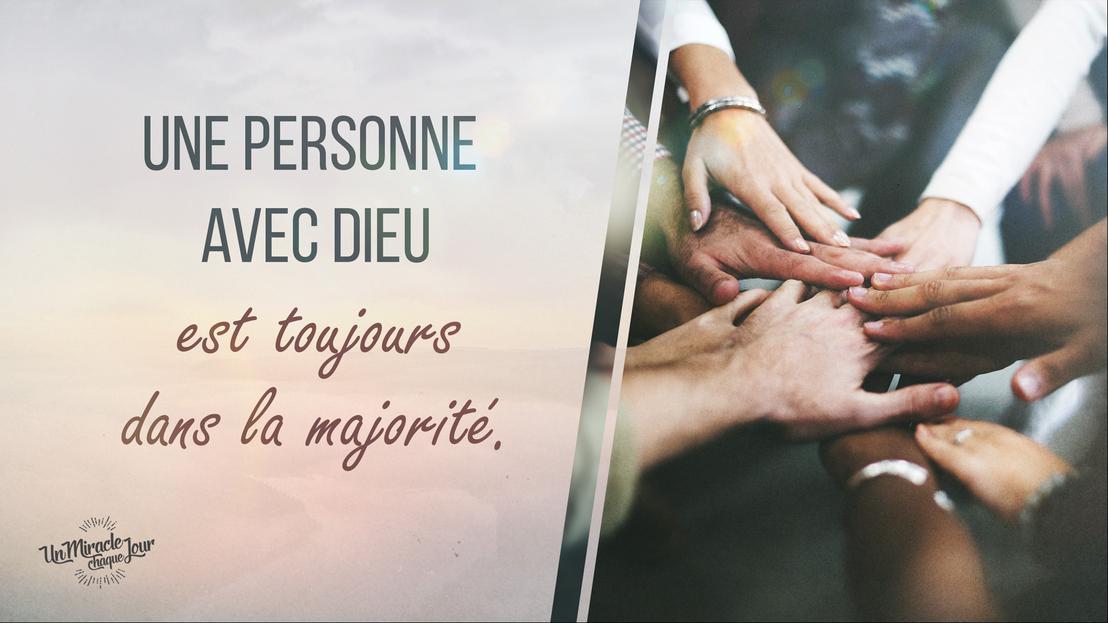 Une personne avec Dieu est toujours dans la majorité.