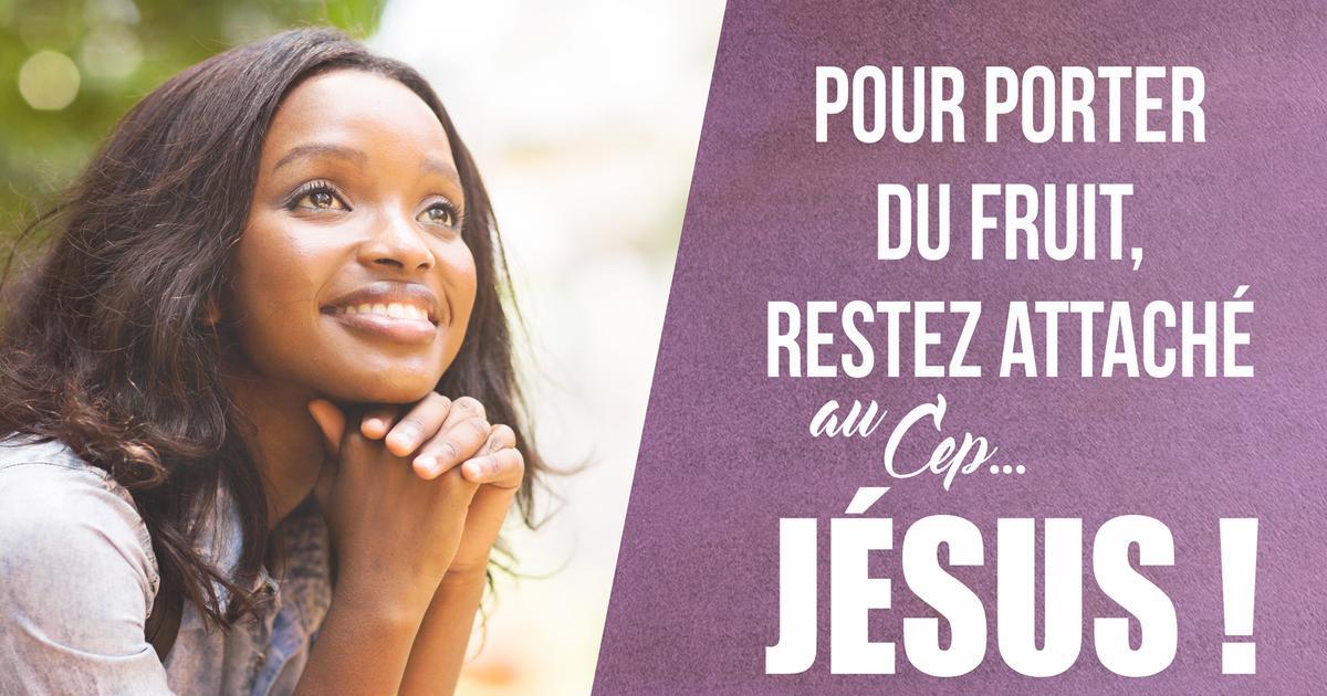 Mon ami(e), êtes-vous bien attaché(e) à Jésus ?