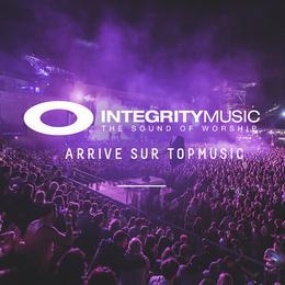 Arrivée des albums Integrity Music sur TopMusic