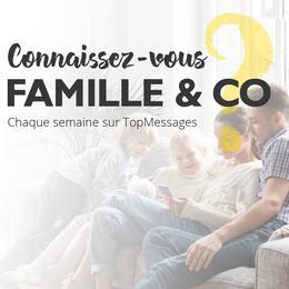 Découvrez Famille & Co !