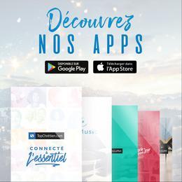 Découvrez nos Apps !