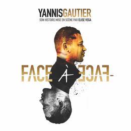 Face à face avec Yannis Gautier