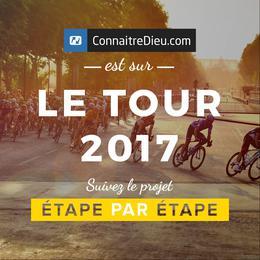 Le tour de France de la Bible 2017