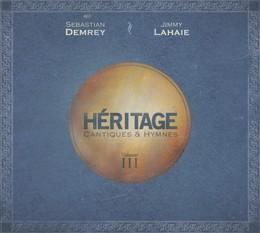 Héritage - Cantiques & Hymnes vol. 3