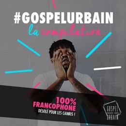 Gospel Urbain La Compilation