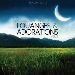 Best of louanges et adorations Vol.1