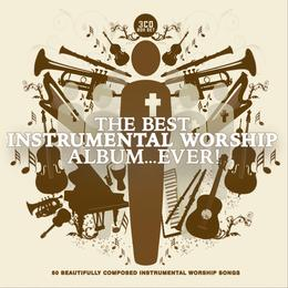 The best instrumental worship album...Ever