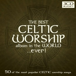Best celtic worship album in the world ever