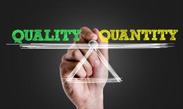Quantité VS Qualité