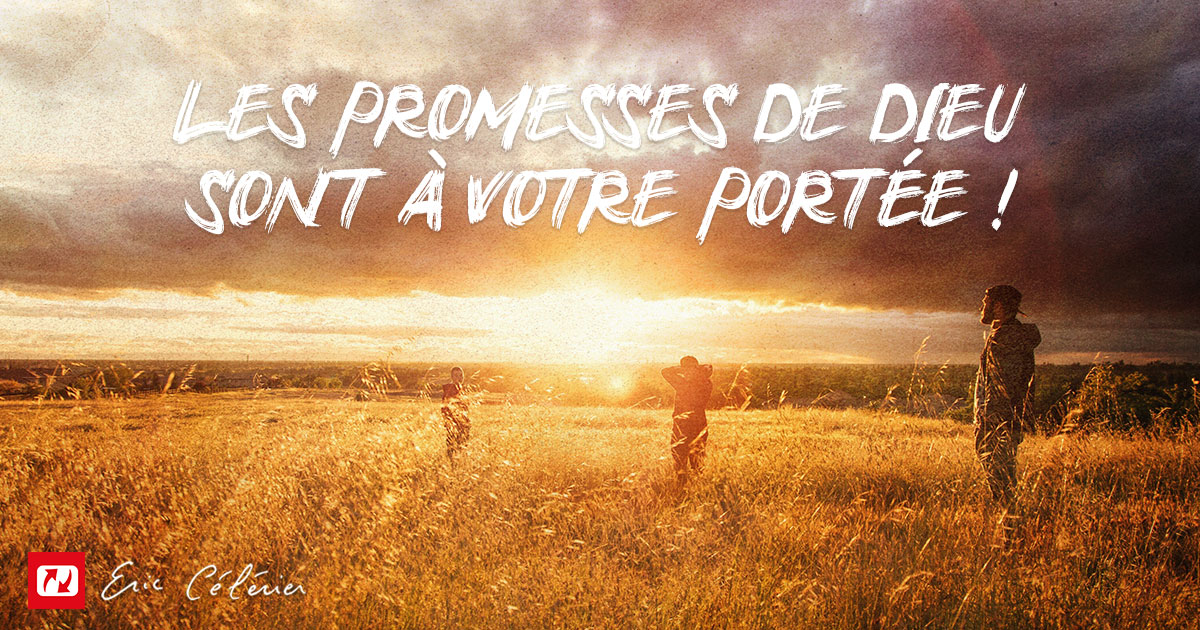 Voulez-vous entrer dans ses promesses Mon ami(e) ?