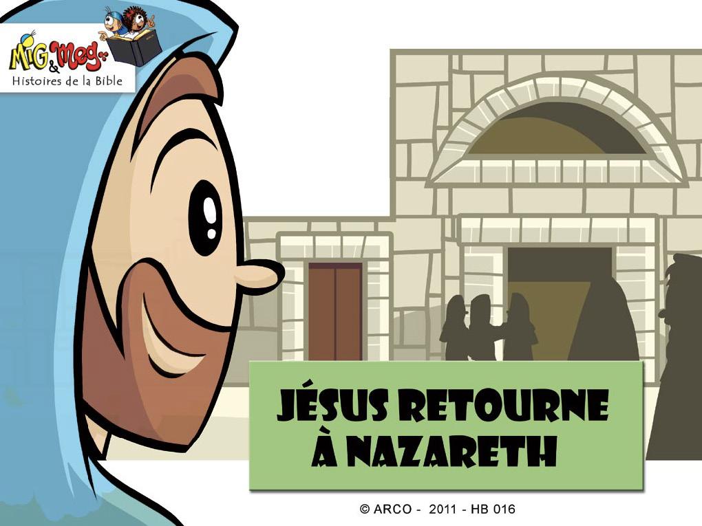 Jésus retourne à Nazareth