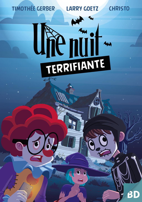 Une Nuit Terrifiante ! - page 1