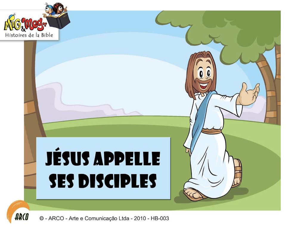 Jésus appelle ses disciples