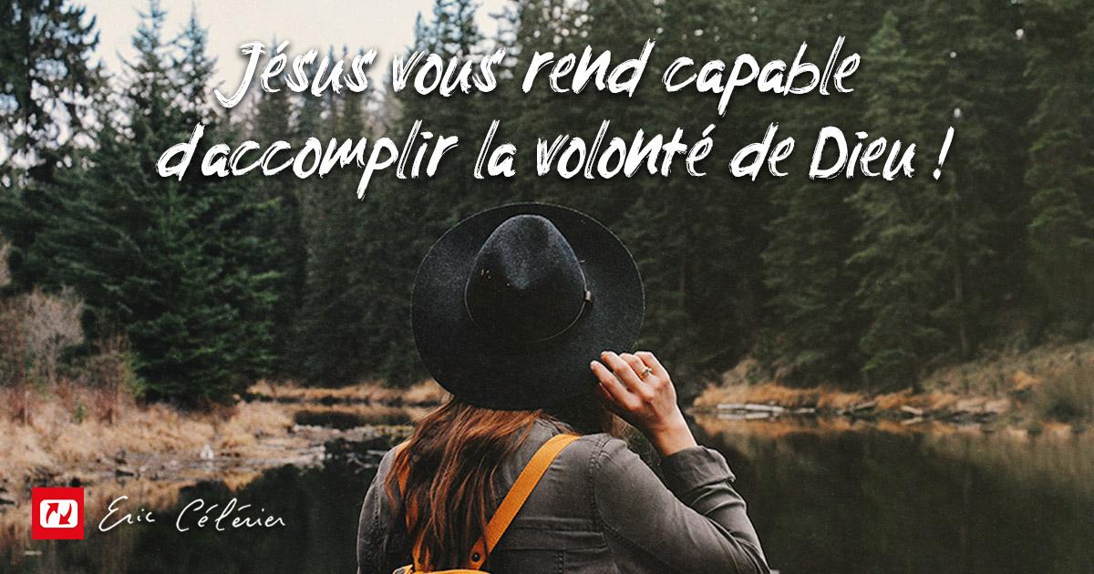 Mon ami(e), Jésus vous rend capable !