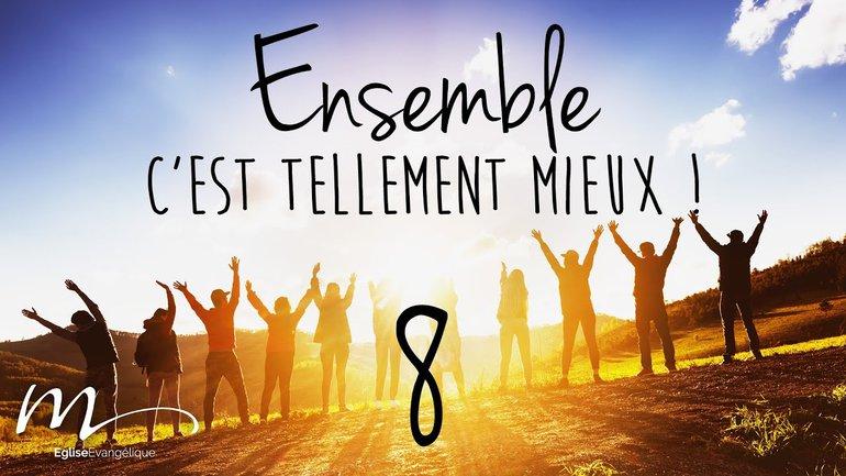 Ensemble Méditation 8 - Ephésiens 1.4-5 - Église M