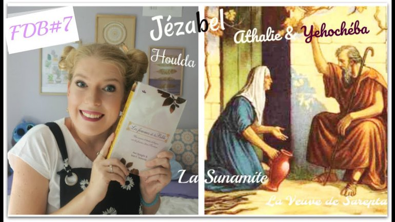 Etude des femmes de la Bible: Qu'en retirer aujourd'hui? #YoutubeuseChretienne