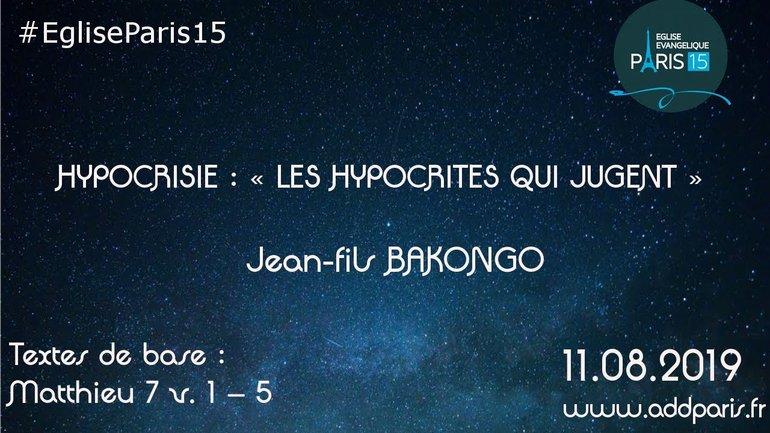 Hypocrisie : Les hypocrites qui jugent  - Jean-Fils BAKONGO