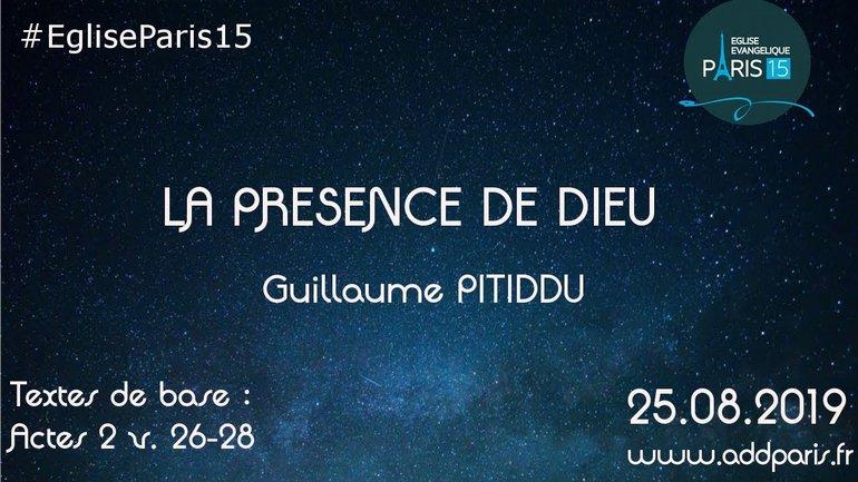La présence de Dieu - Pasteur Guillaume PITIDDU