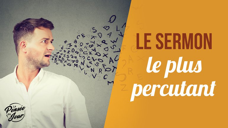 Le sermon le plus percutant