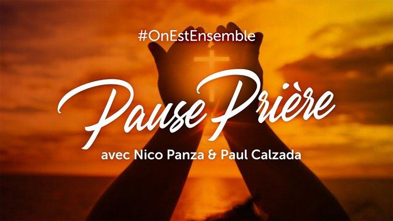 """#OnEstEnsemble """"Pause Prière"""" du samedi 9 mai 2020, avec Nico Panza & Paul Calzada"""