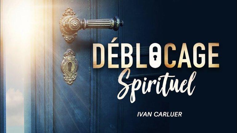Déblocage spirituel | Ivan CARLUER
