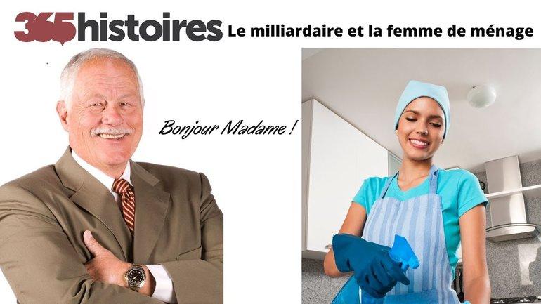 Le milliardaire et la femme de ménage.