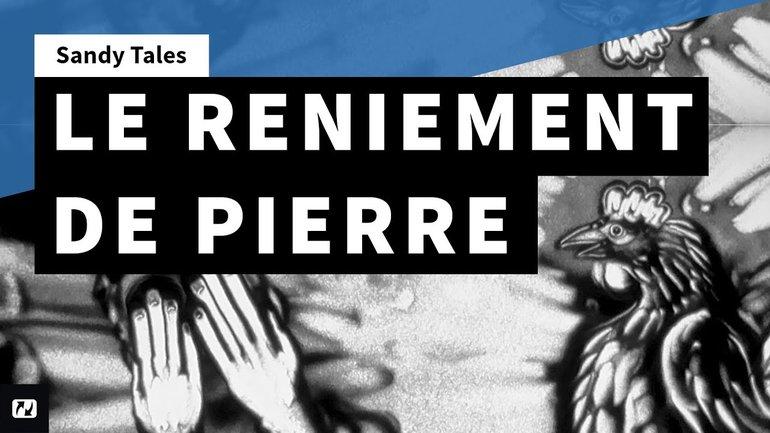 Sandy Tales - Le reniement de Pierre