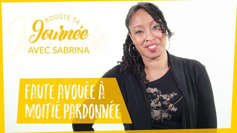 Booste ta journée - Sabrina Mary - Faute avouée à moitié pardonnée