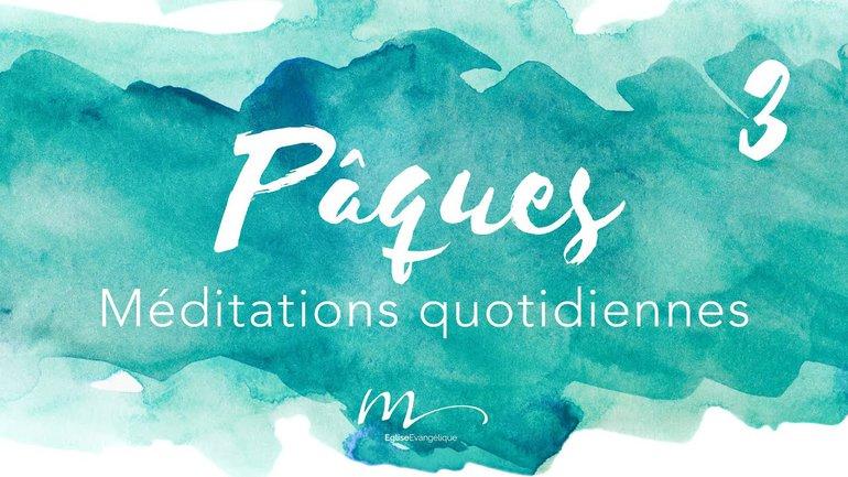 Pâques Méditation 3 - Souviens-toi de moi ! - Romains 5.6-10 - Jérémie Chamard