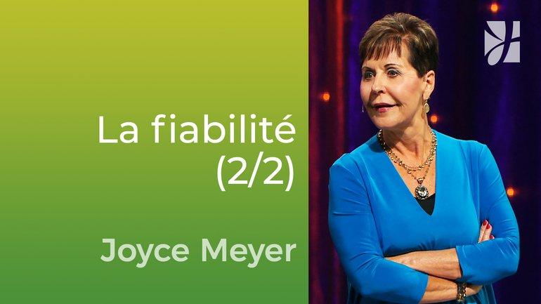 Se fier à ce qui n'est pas fiable (2/2) - Joyce Meyer - Vivre au quotidien