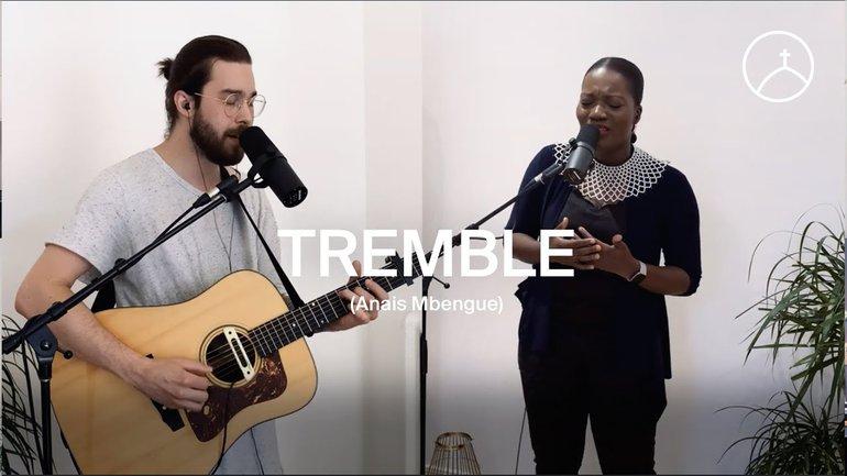 Tremble (Tremble - Mosaic Music) - la Chapelle Musique & Anais Mbengue