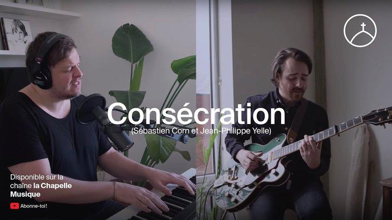 Consécration (cover) - Sébastien Corn | la Chapelle Musique