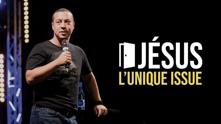 Jésus, l'unique issue | Stève Rivière