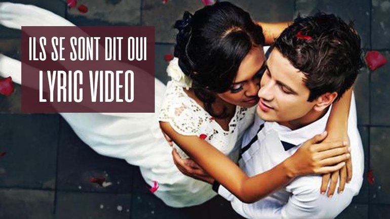 Aurélien & 7even - Ils se sont dit oui (Lyric Video)