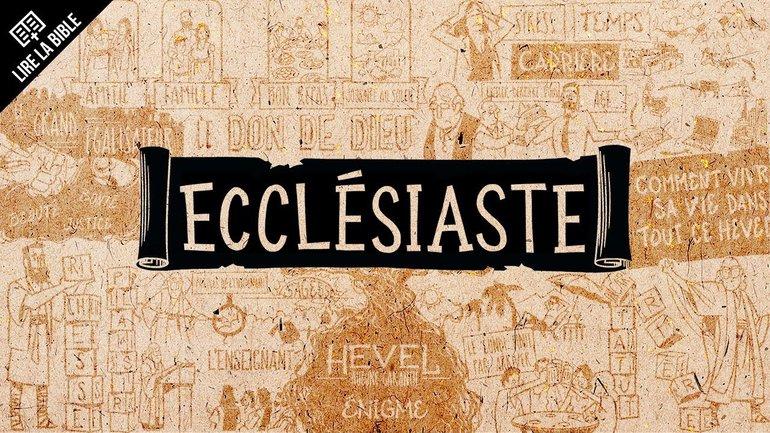 Ecclésiaste - Synthèse