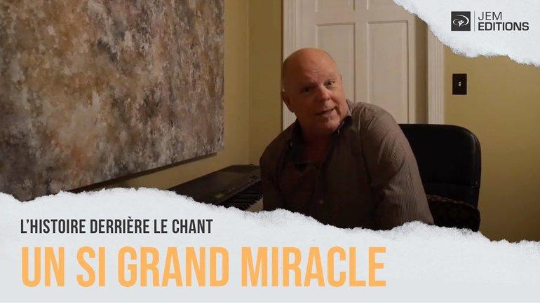 L'histoire derrière le chant : Un si grand miracle par David Durham