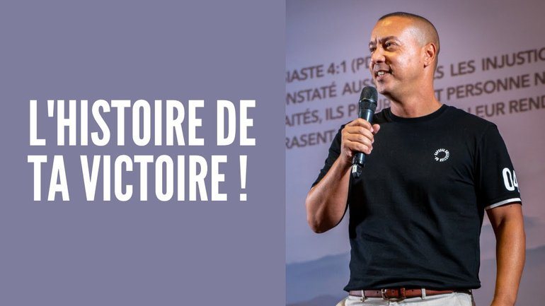 L'HISTOIRE DE TA VICTOIRE  | Stève Rivière