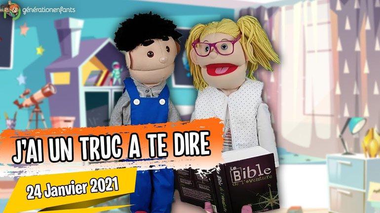 """Culte Génération Enfants du 24 janvier 2021 """" J'ai un truc à te dire"""""""
