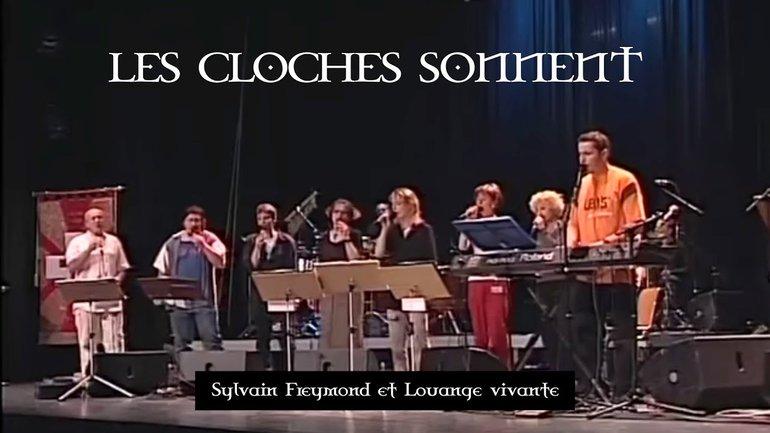 Les cloches sonnent, Jem 682 - Sylvain Freymond & Louange Vivante