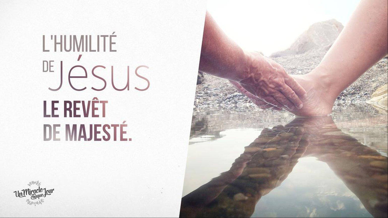 Jésus, votre modèle d'humilité parfait de Éric Célérier - Un Miracle Chaque  Jour - Un Miracle Chaque Jour — TopChrétien
