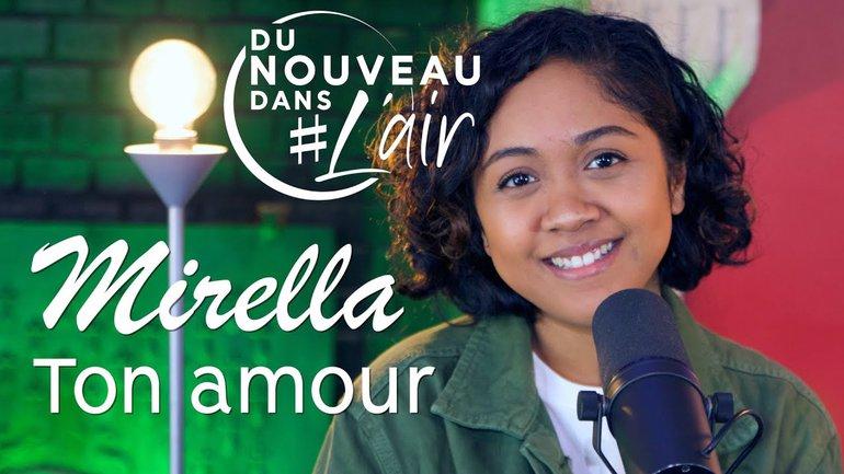 Ton amour - Mirella - Du Nouveau Dans l'Air