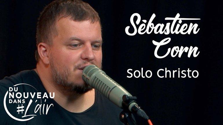 Solo Christo - Sébastien Corn
