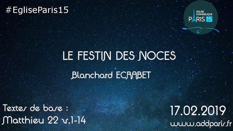 Le festin des noces - Blanchard ECRABET