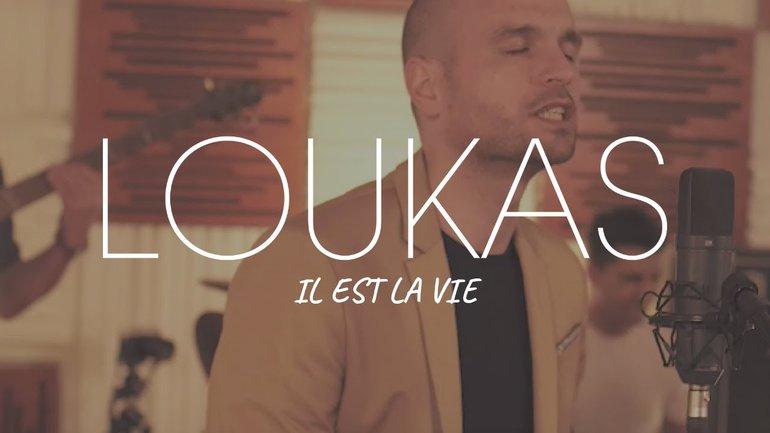 Loukas - Nouveau Single - Il Est La Vie