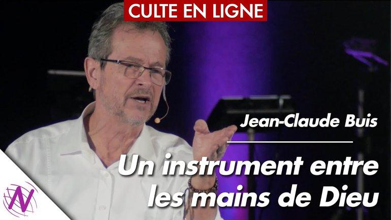 Un instrument entre les mains de Dieu - Jean-Claude Buis - à l'Église Novation