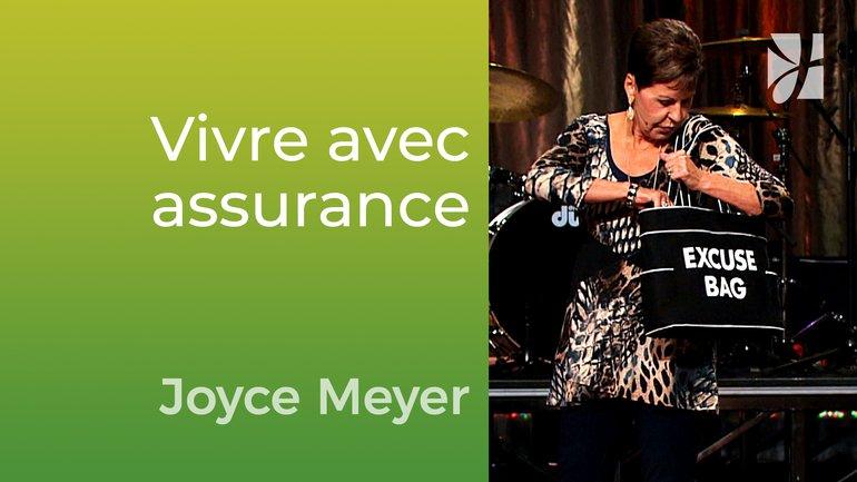 Vivre avec assurance - Joyce Meyer - Vivre au quotidien