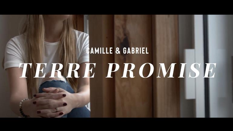 Terre Promise - Camille & Gabriel