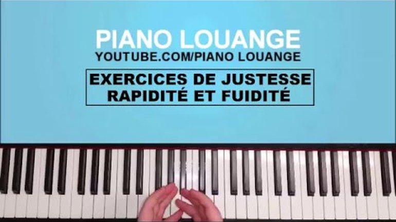 EXERCICES DE RAPIDITE ET FLUIDITE - PIANO LOUANGE
