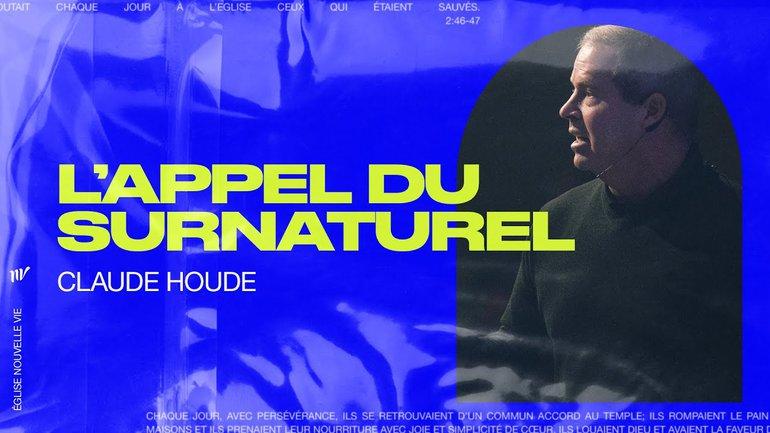 L'appel du surnaturel | Claude Houde | Message
